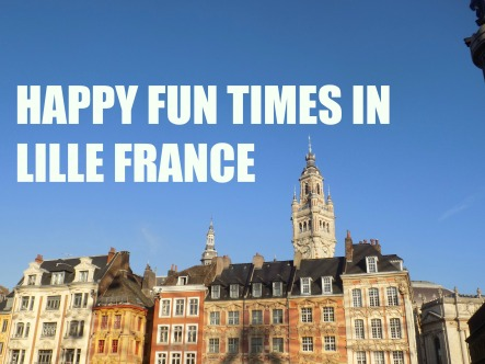 happy-fun-times-in-lille-france