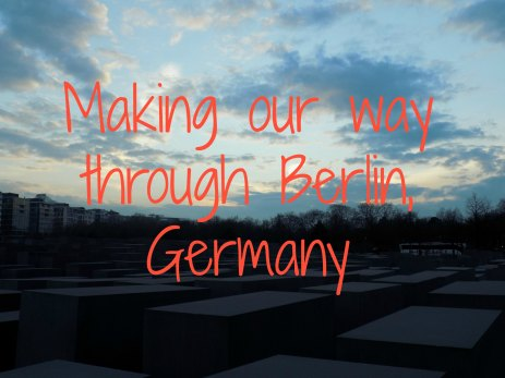 Making our way through Berlin blog post
